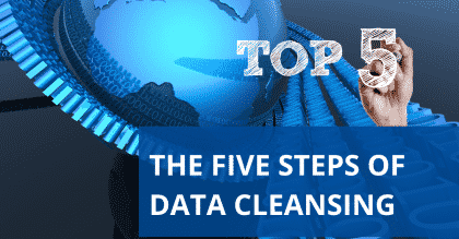 The Five Steps of Data Cleansing