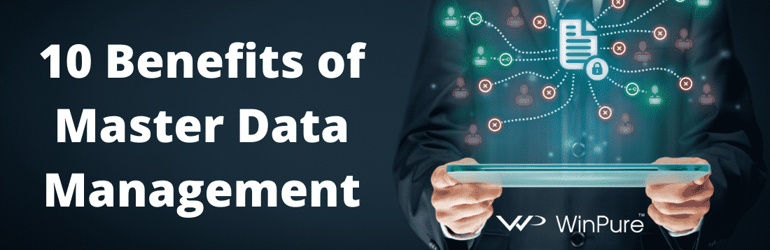 10 benefits of master data management